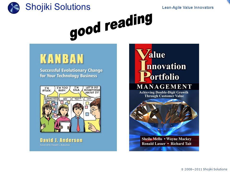  2008~2011 Shojiki Solutions Lean-Agile Value Innovators