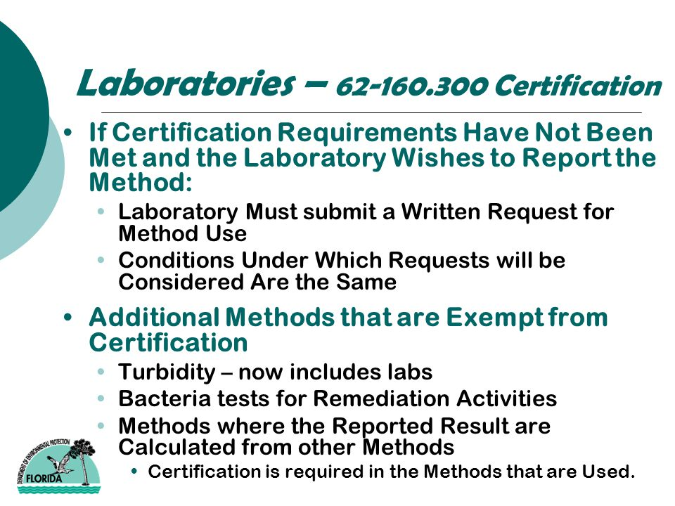 Laboratories – 62-160.300 Certification If Certification Requirements Have Not Been Met and the Laboratory Wishes to Report the Method: Laboratory Mus