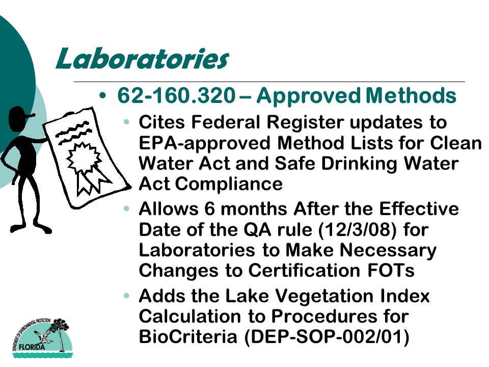 Laboratories 62-160.320 – Approved Methods Cites Federal Register updates to EPA-approved Method Lists for Clean Water Act and Safe Drinking Water Act