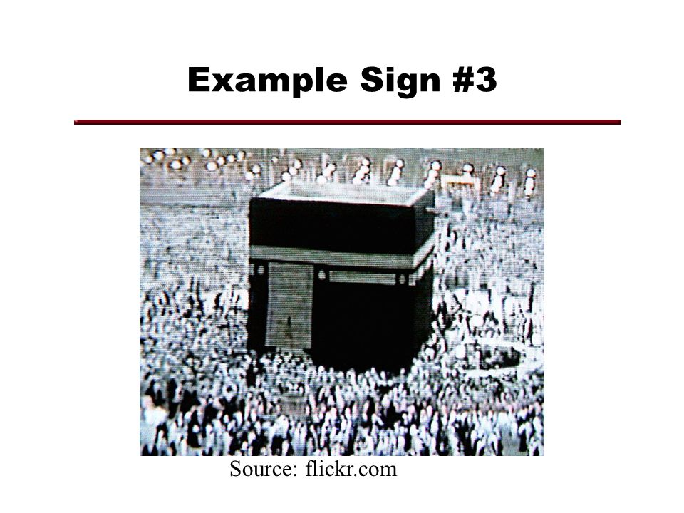 Example Sign #3 Source: flickr.com