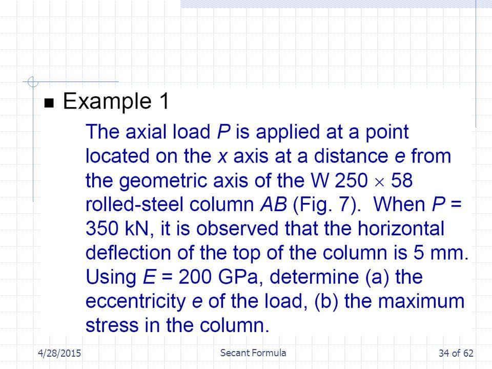 4/28/2015 Secant Formula 34 of 62