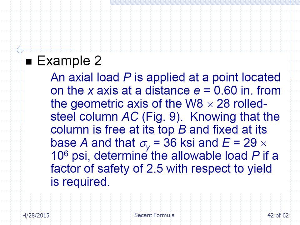 4/28/2015 Secant Formula 42 of 62