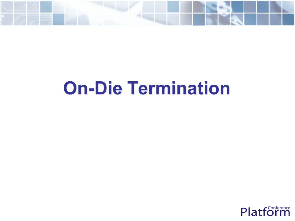 On-Die Termination