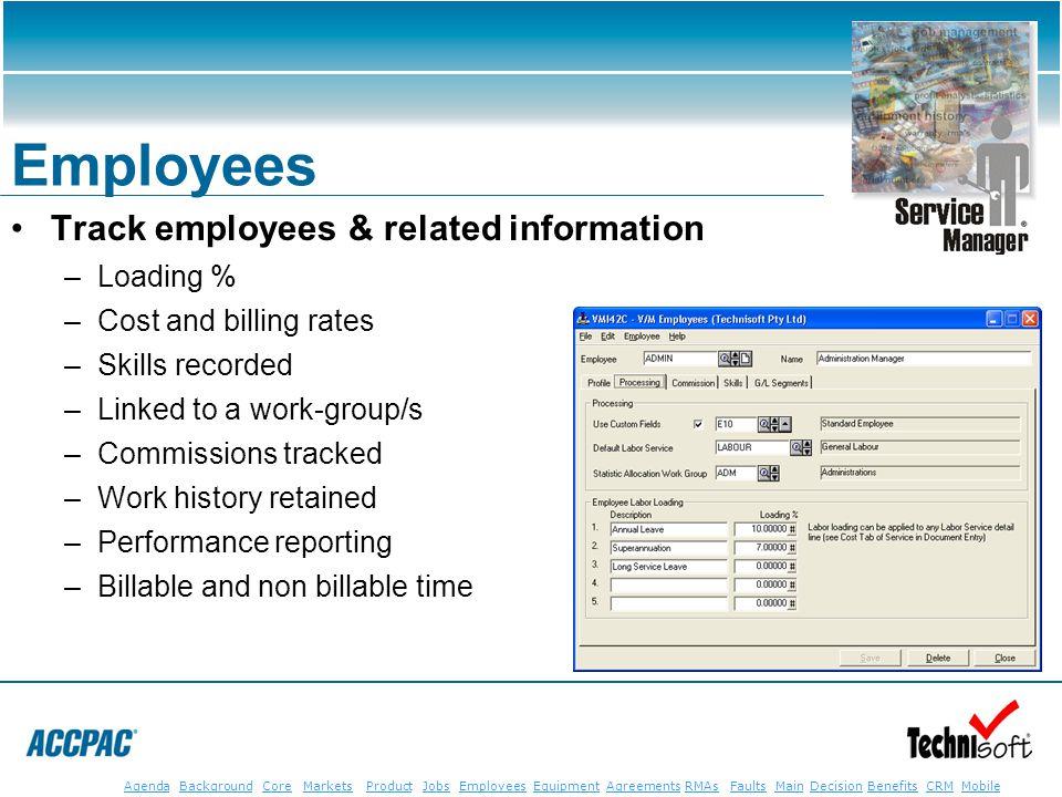 JobsEmployeesEquipmentAgreementsRMAsFaultsMainAgendaBackgroundCoreMarketsProductDecisionBenefitsBenefits CRM MobileCRMMobile Employees Track employees