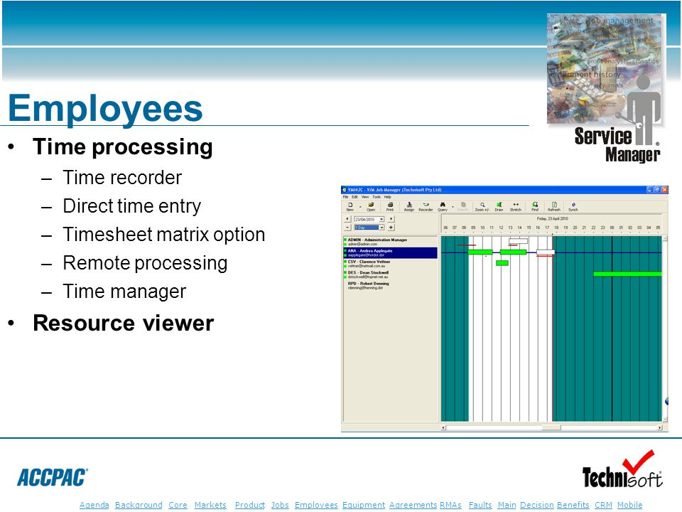JobsEmployeesEquipmentAgreementsRMAsFaultsMainAgendaBackgroundCoreMarketsProductDecisionBenefitsBenefits CRM MobileCRMMobile Employees Time processing
