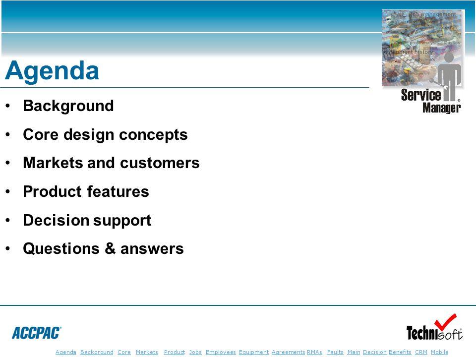 JobsEmployeesEquipmentAgreementsRMAsFaultsMainAgendaBackgroundCoreMarketsProductDecisionBenefitsBenefits CRM MobileCRMMobile Agenda Background Core de