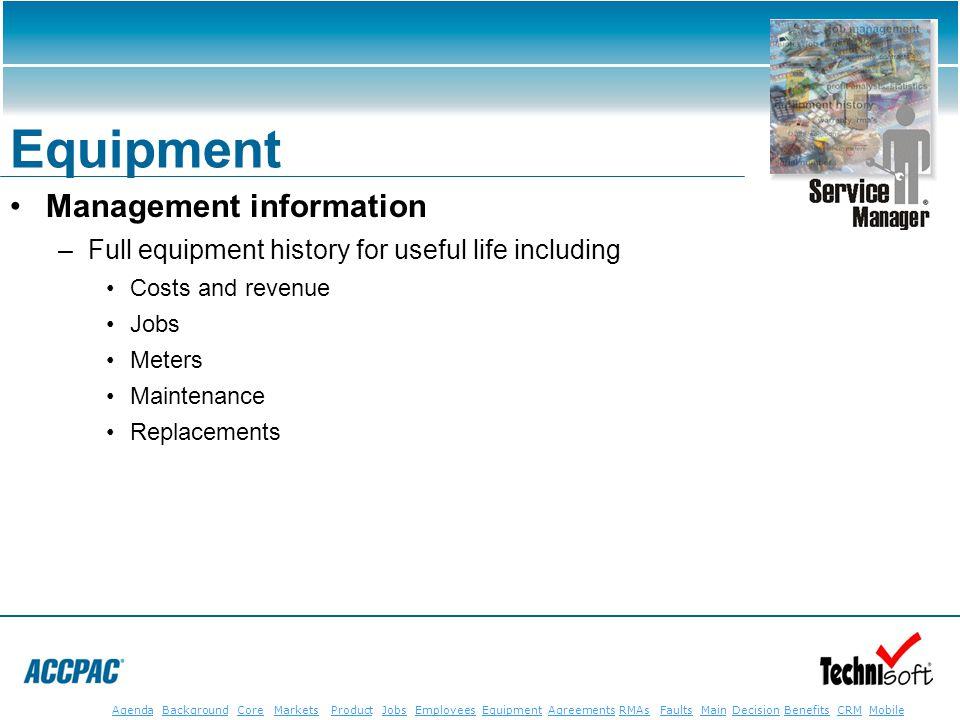 JobsEmployeesEquipmentAgreementsRMAsFaultsMainAgendaBackgroundCoreMarketsProductDecisionBenefitsBenefits CRM MobileCRMMobile Equipment Management info