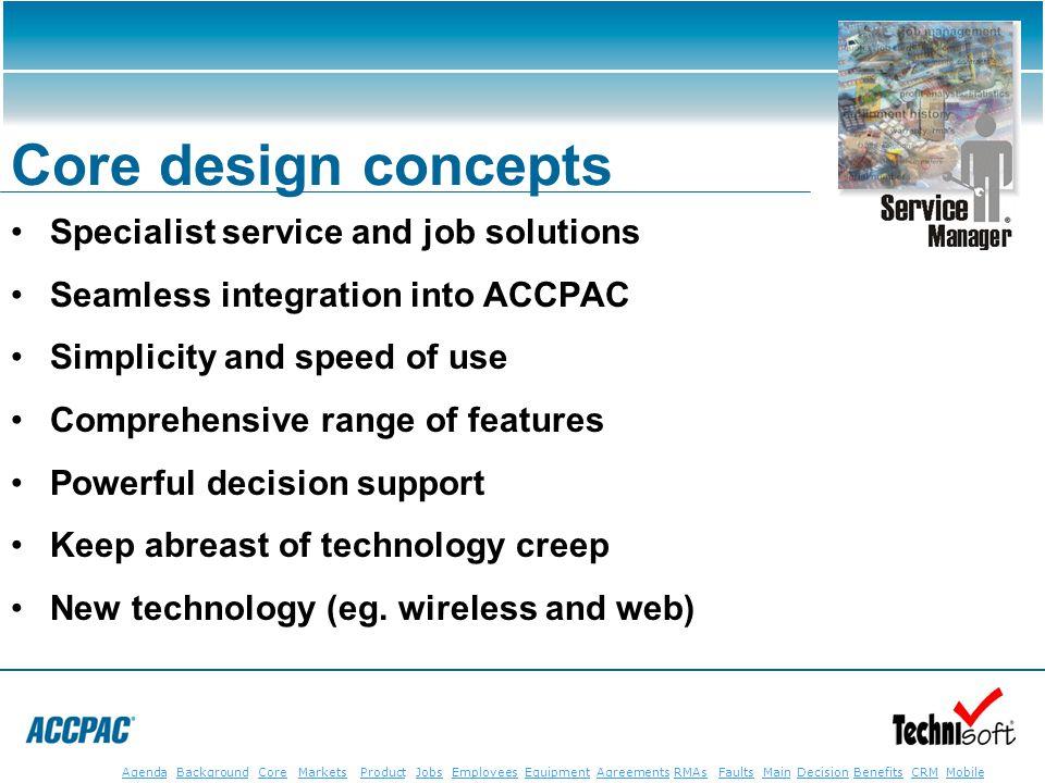 JobsEmployeesEquipmentAgreementsRMAsFaultsMainAgendaBackgroundCoreMarketsProductDecisionBenefitsBenefits CRM MobileCRMMobile Core design concepts Spec