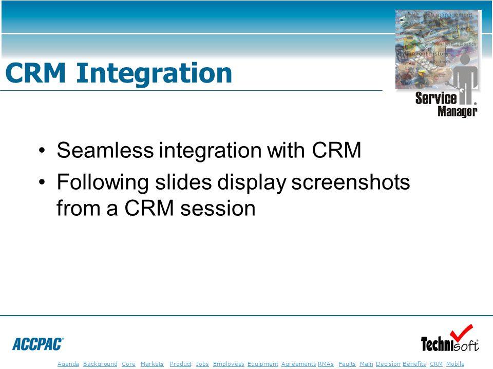 JobsEmployeesEquipmentAgreementsRMAsFaultsMainAgendaBackgroundCoreMarketsProductDecisionBenefitsBenefits CRM MobileCRMMobile CRM Integration Seamless
