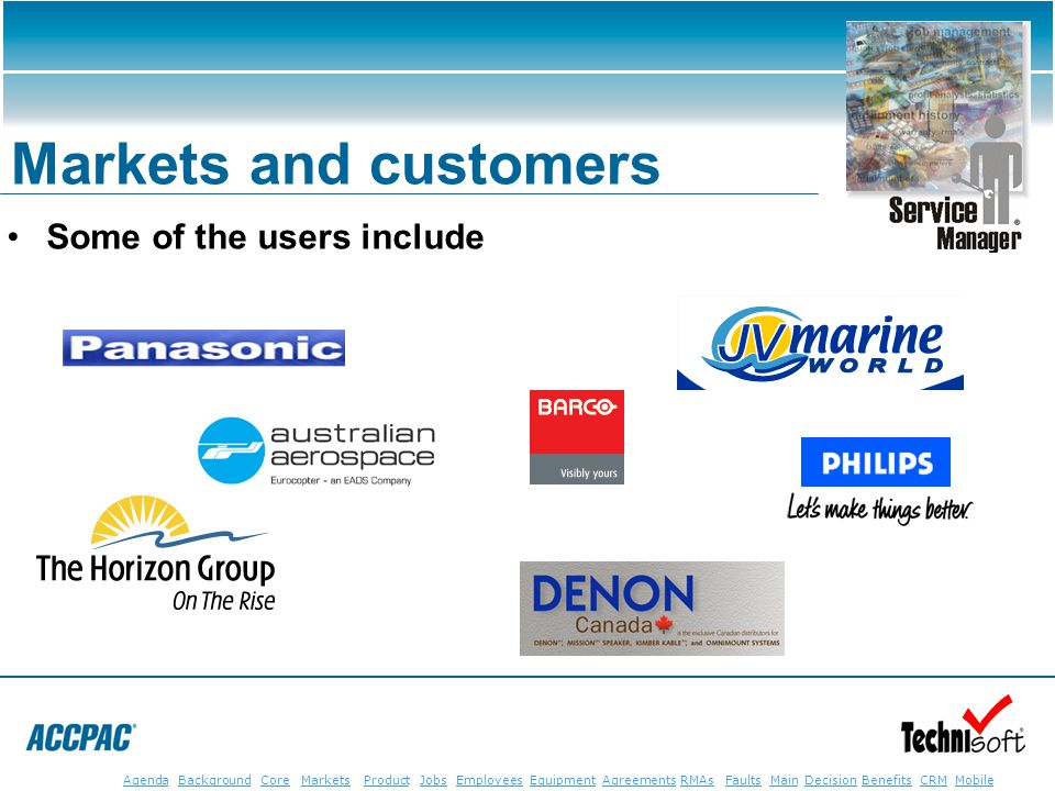 JobsEmployeesEquipmentAgreementsRMAsFaultsMainAgendaBackgroundCoreMarketsProductDecisionBenefitsBenefits CRM MobileCRMMobile Some of the users include