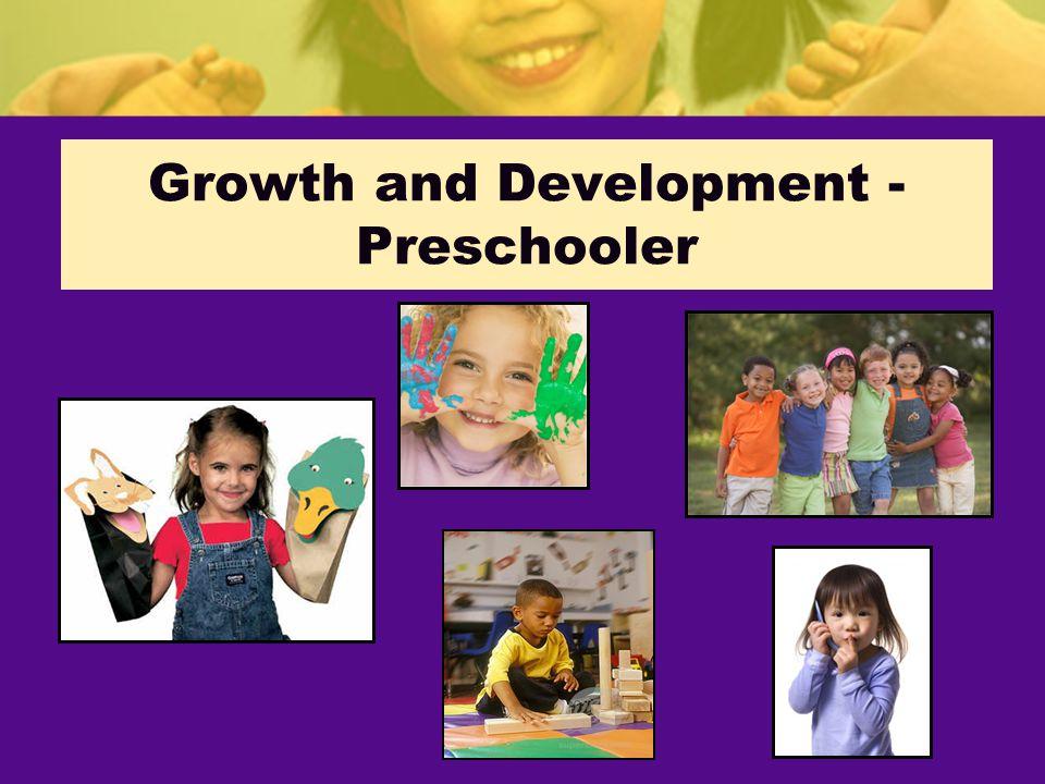 Growth and Development - Preschooler