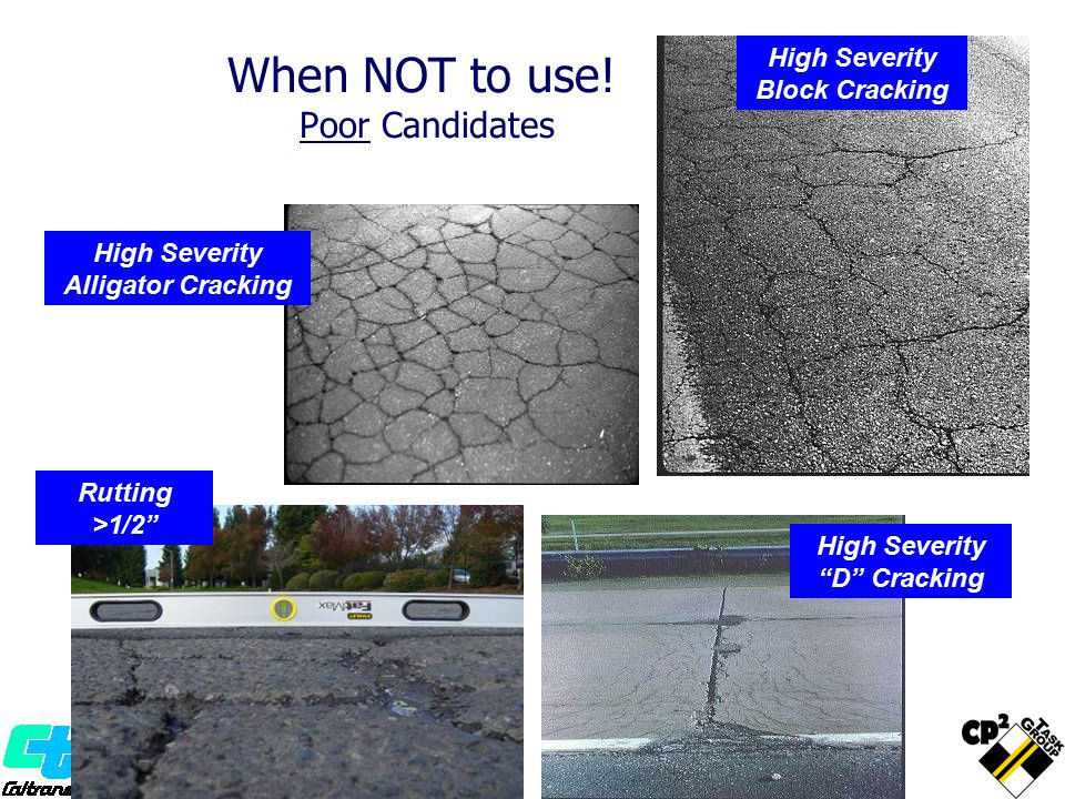 Miscellaneous Items Edge grinding Crack seal hot applied min one month prior Patching - hot mix only, cold mix continues to rut Utilities – Adjustments Loops Dig Outs – Prior to paving Signing and Striping