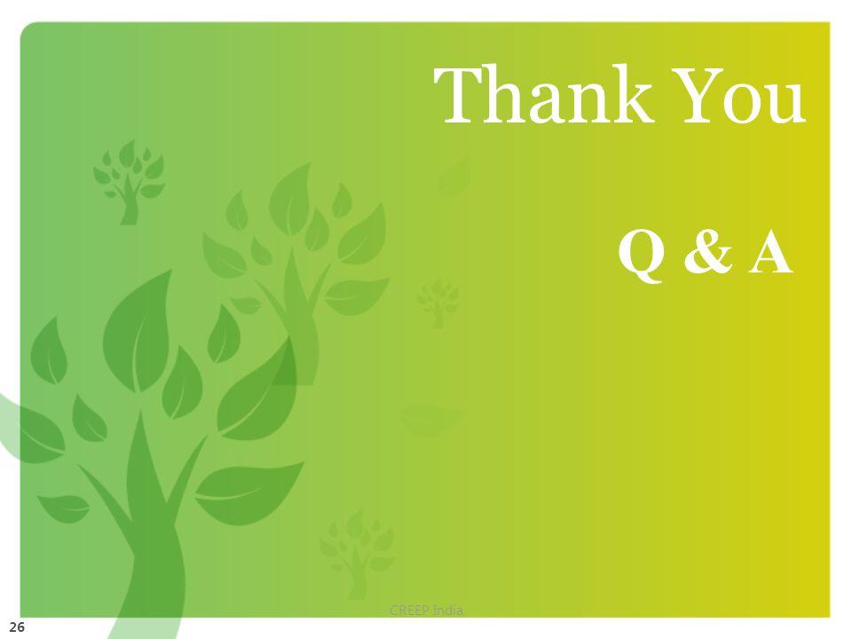26 Thank You Q & A CREEP India