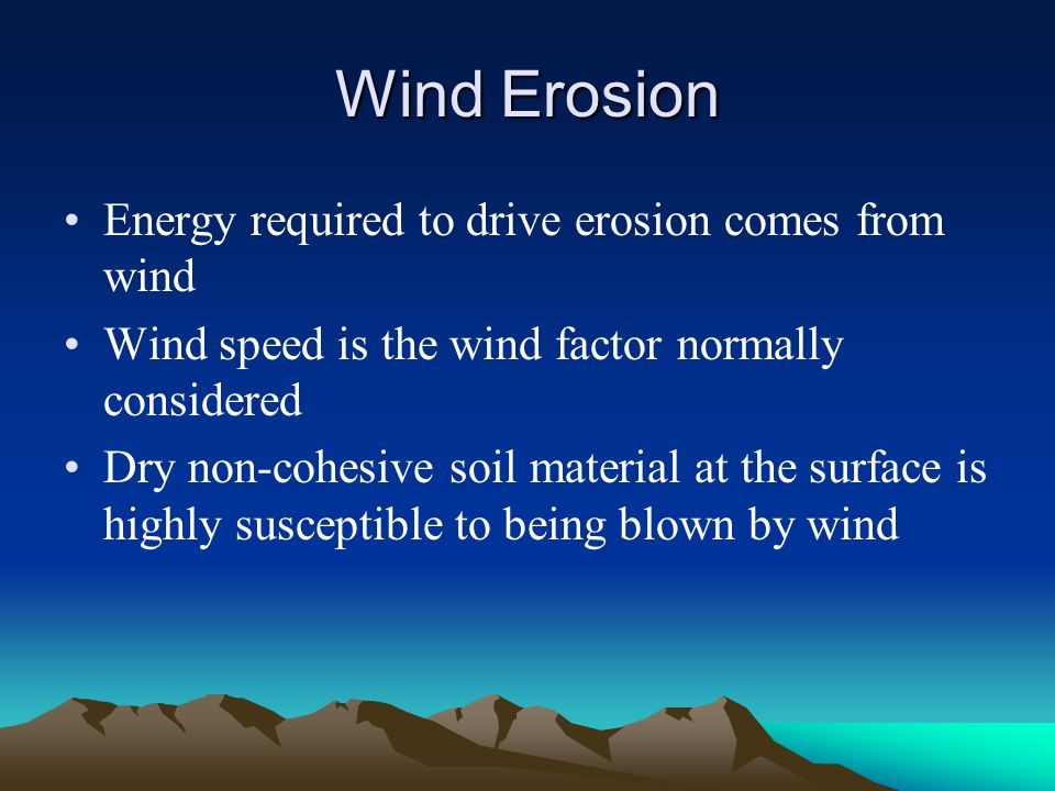 Wind Erosion Wind driven saltation and creep Sahara desert