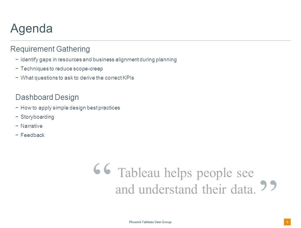 Phoenix Tableau User Group A Better Approach 2 1.