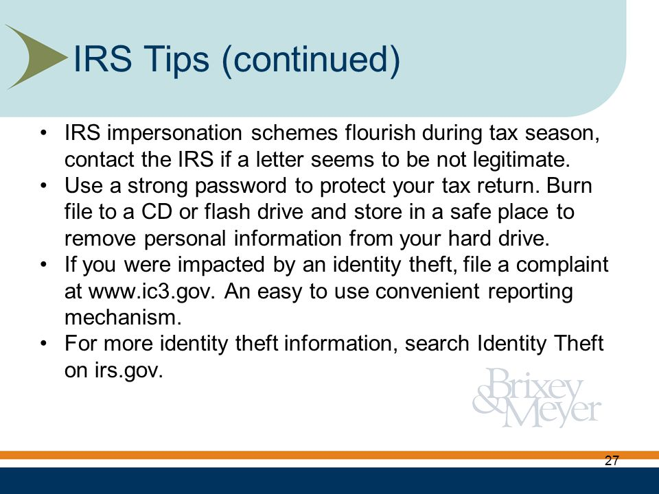 IRS impersonation schemes flourish during tax season, contact the IRS if a letter seems to be not legitimate.