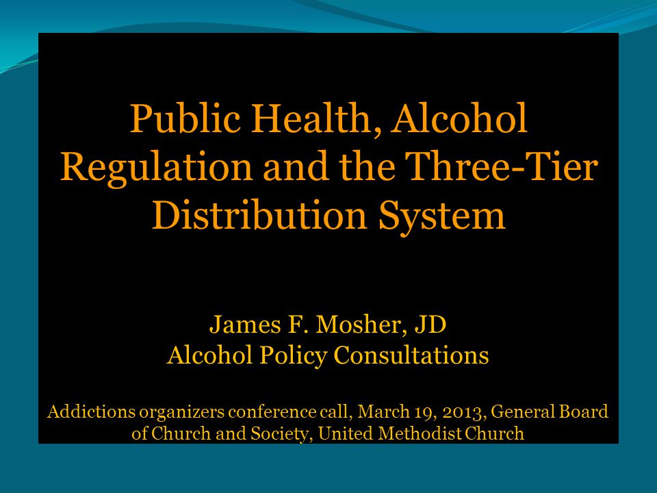 Producer The Alcohol Distribution Three-Tier System Wholesaler Retailer Consumers Tied House Laws Direct Shipment Laws