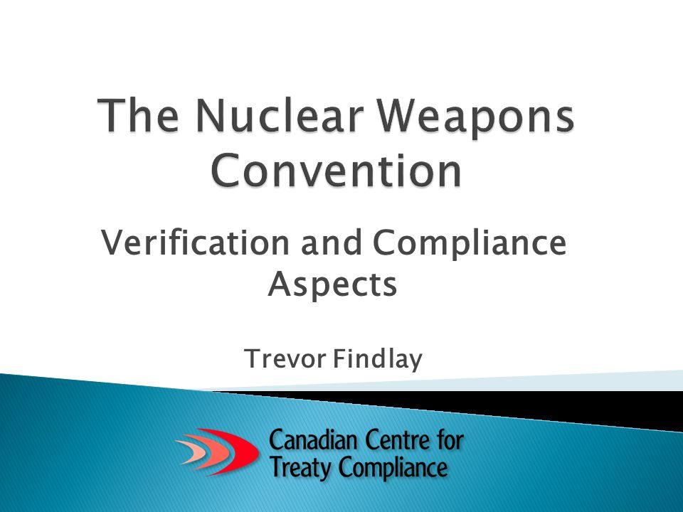 Verification and Compliance Aspects Trevor Findlay