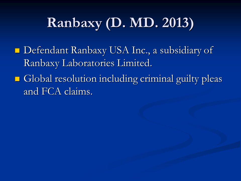 Ranbaxy (D. MD. 2013) Defendant Ranbaxy USA Inc., a subsidiary of Ranbaxy Laboratories Limited.