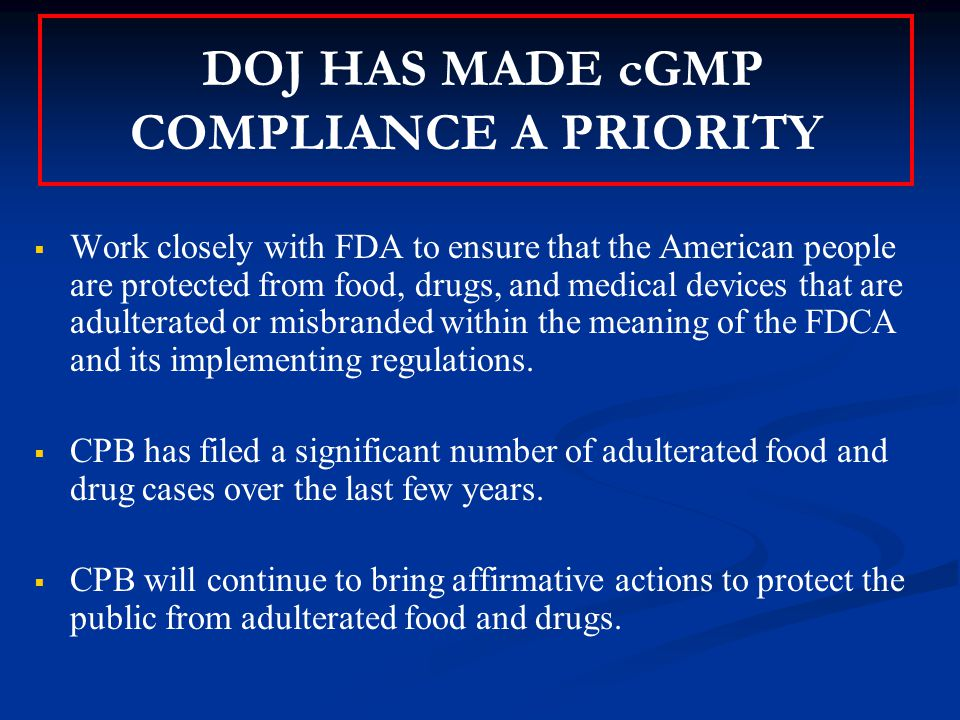 In the past few years (sample of cGMP cases)...