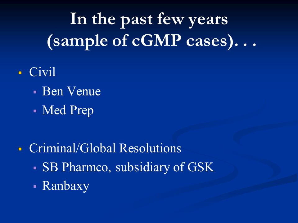 Ranbaxy Criminal Plea Also pled guilty to four felony counts of knowingly making material false statements to FDA.