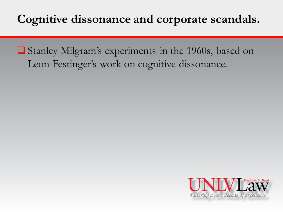 Cognitive dissonance and corporate scandals.