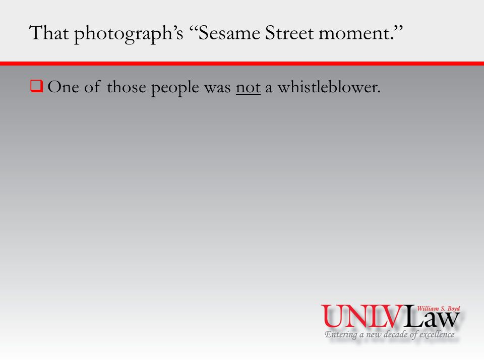 That photograph's Sesame Street moment.  One of those people was not a whistleblower.