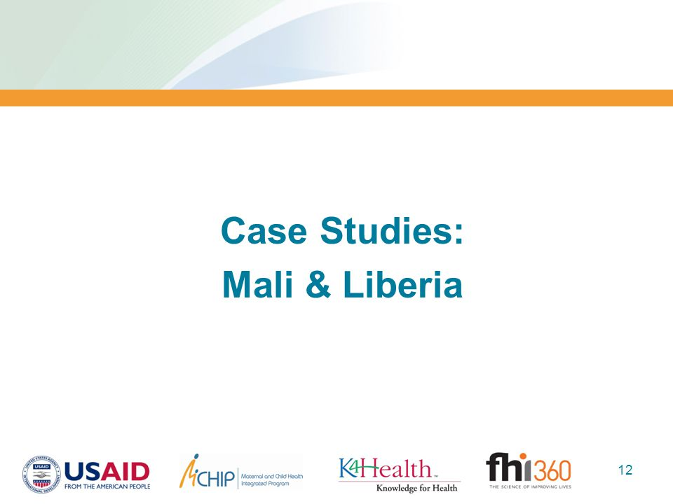 Case Studies: Mali & Liberia 12