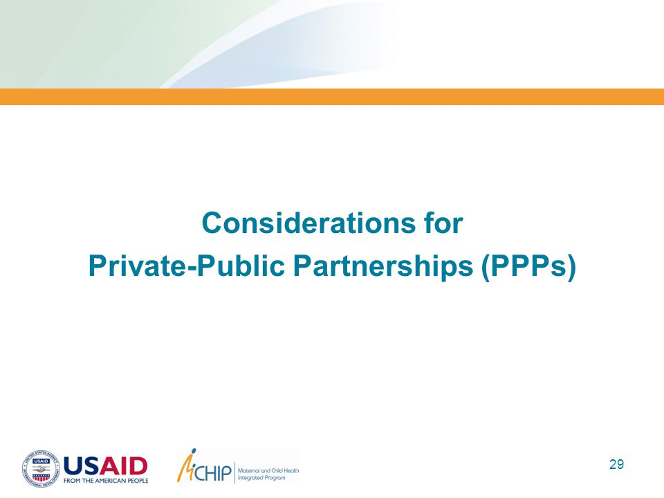 Considerations for Private-Public Partnerships (PPPs) 29
