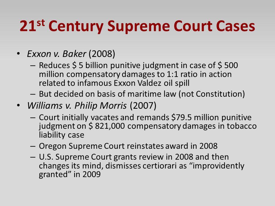 21 st Century Supreme Court Cases Exxon v.