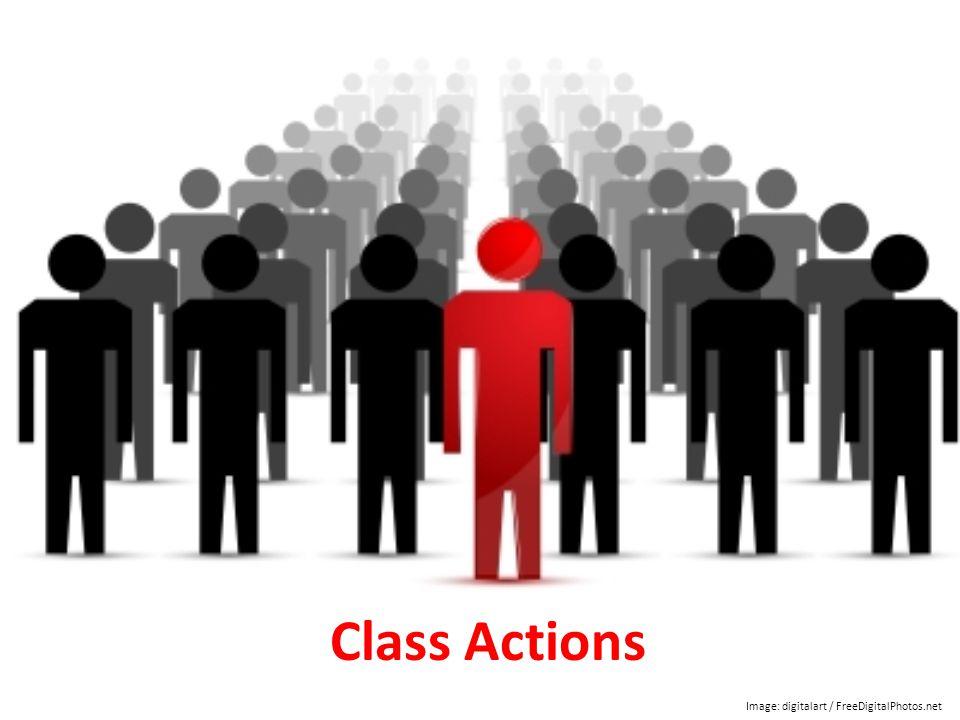 Class Actions Image: digitalart / FreeDigitalPhotos.net