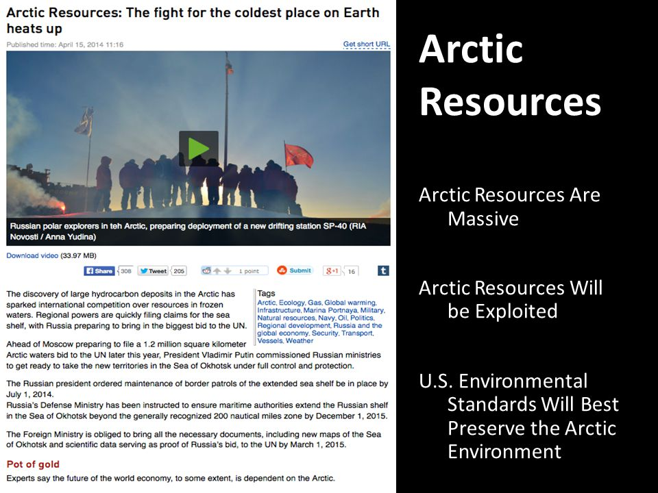 Arctic Resources Arctic Resources Are Massive Arctic Resources Will be Exploited U.S.