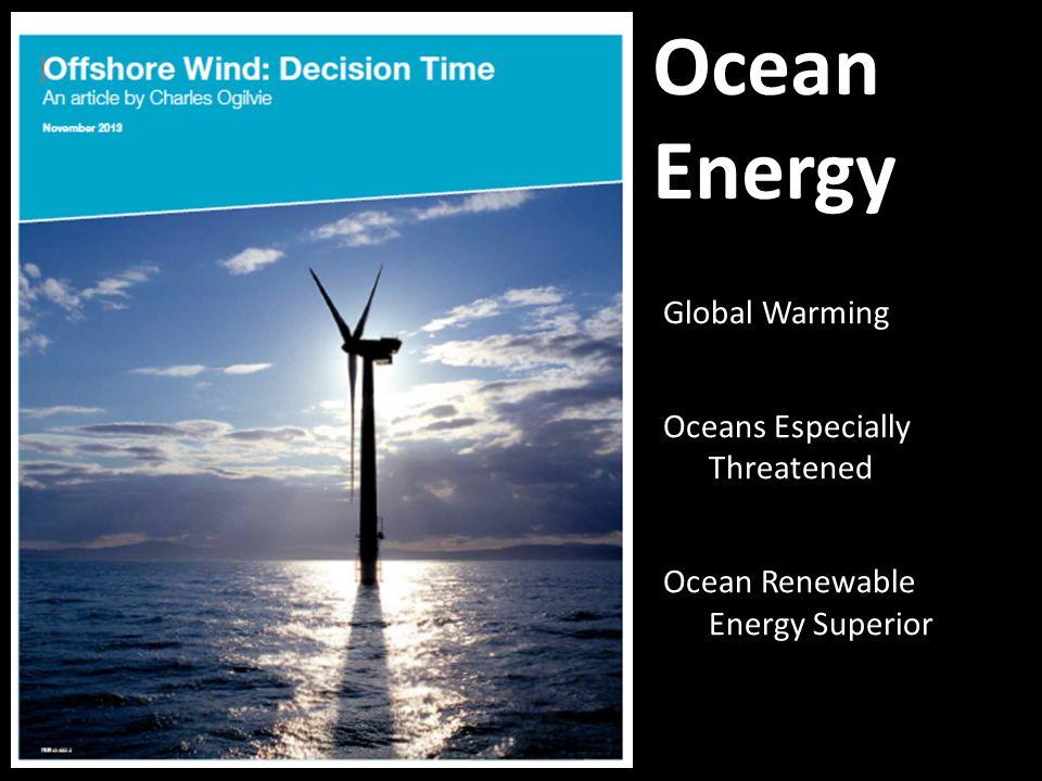 Ocean Energy Global Warming Oceans Especially Threatened Ocean Renewable Energy Superior