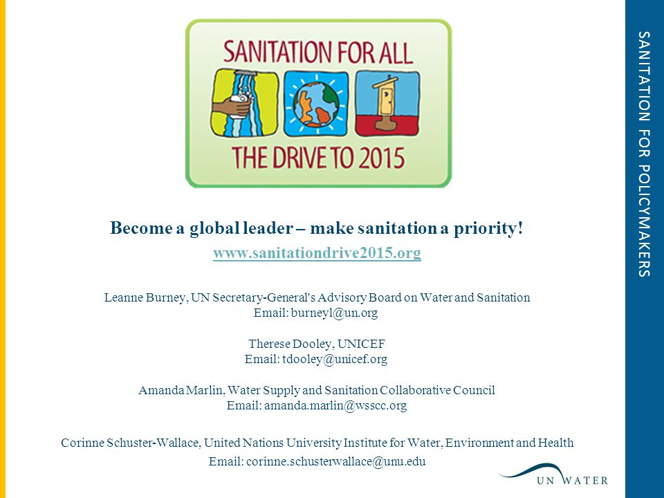 SANITATION FOR POLICYMAKERS Become a global leader – make sanitation a priority.