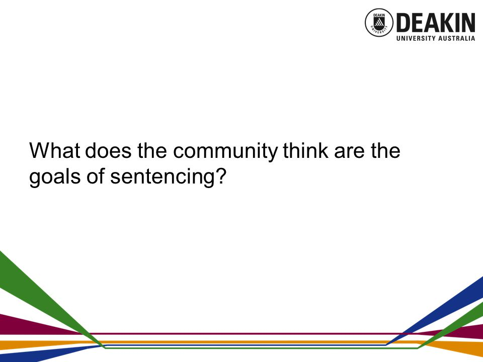 What does the community think are the goals of sentencing