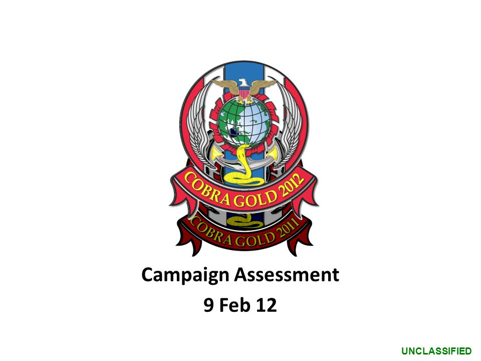 UNCLASSIFIED Campaign Assessment 9 Feb 12