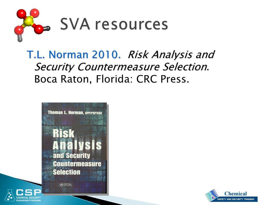 T.L.Norman 2010. Risk Analysis and Security Countermeasure Selection T.L.
