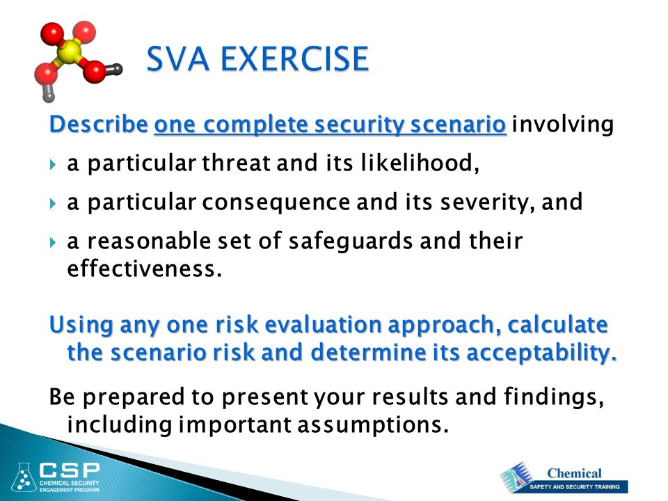 Describe one complete security scenario Describe one complete security scenario involving  a particular threat and its likelihood,  a particular con