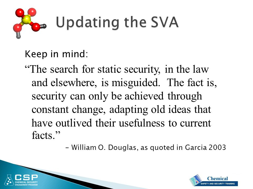 """Keep in mind: """"The search for static security, in the law and elsewhere, is misguided. The fact is, security can only be achieved through constant cha"""