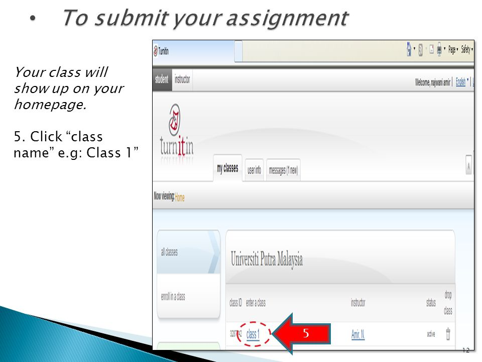 Your class will show up on your homepage. 5. Click class name e.g: Class