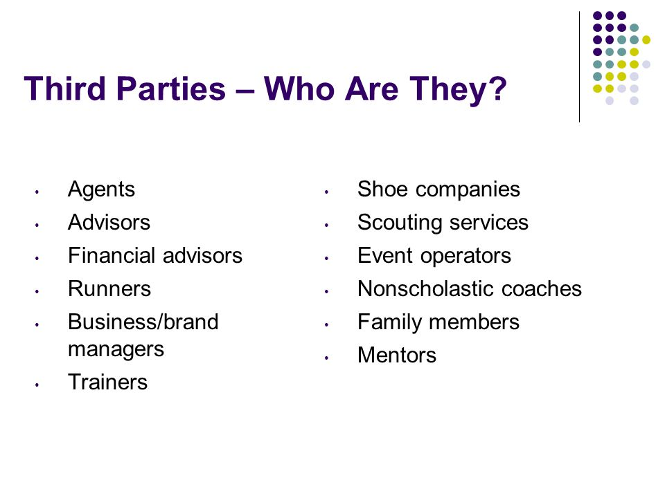 Third Parties – Who Are They.