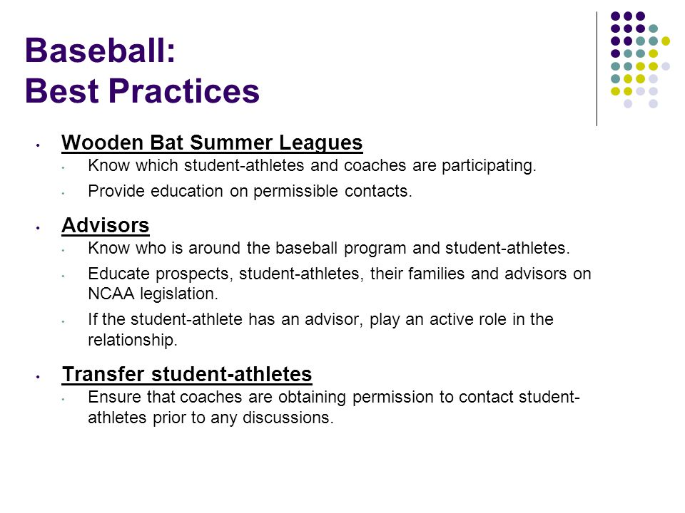 Baseball: Best Practices Wooden Bat Summer Leagues Know which student-athletes and coaches are participating.