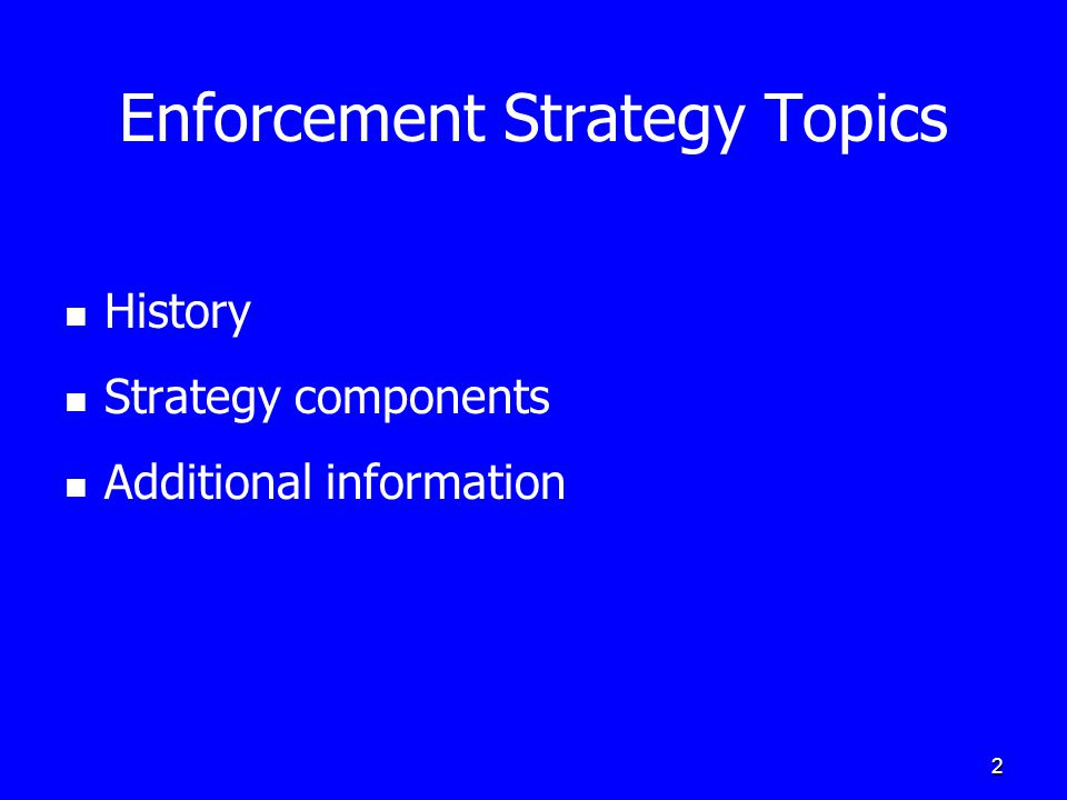 3 Enforcement Strategy History First issued on April 5, 1984 Why the focus on demolitions and renovations.