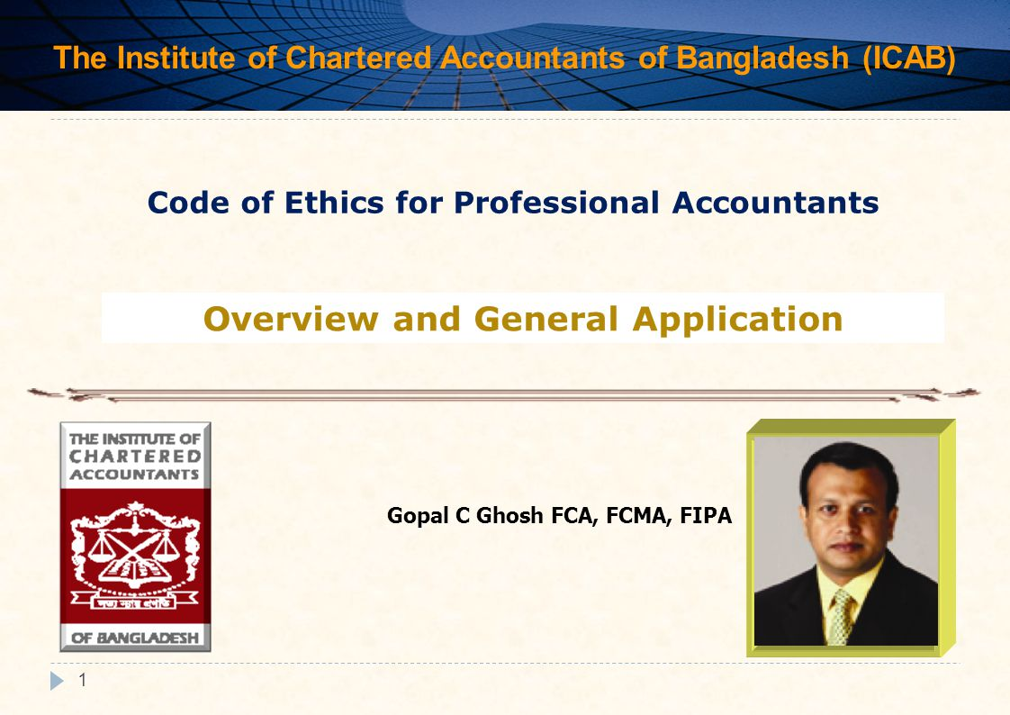 2 The Code Code of Ethics for Professional Accountants applies to all professional accountants, whether in public practice, in business, education, or the public sector.