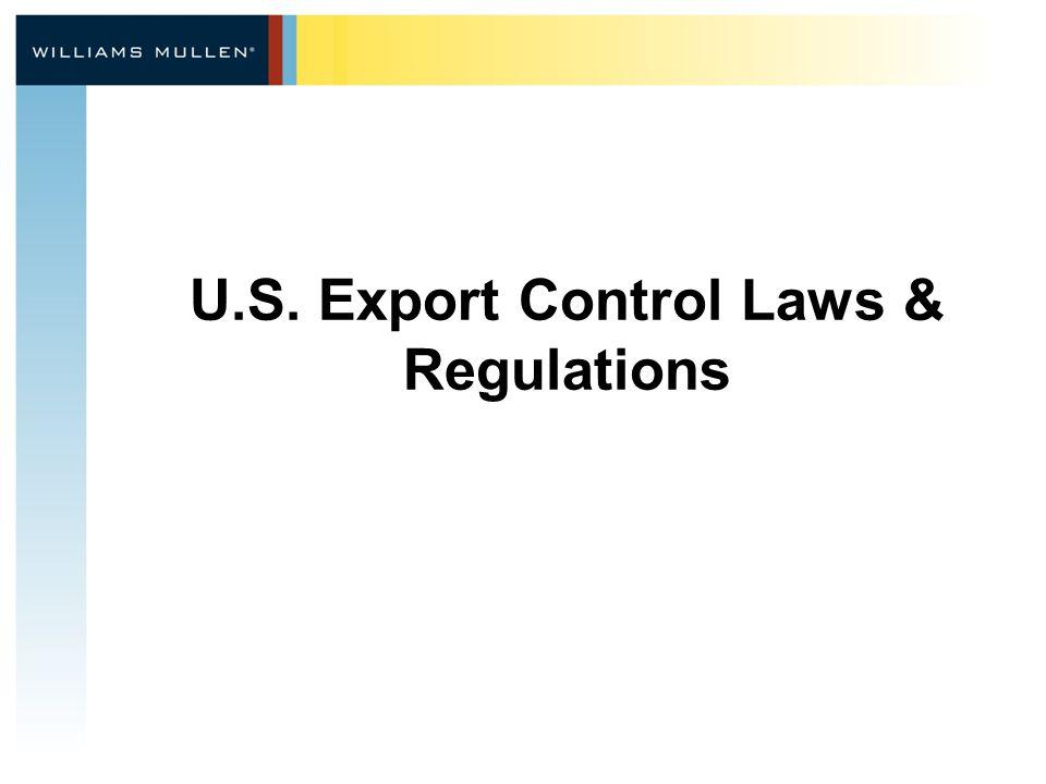 U.S. Export Control Laws & Regulations