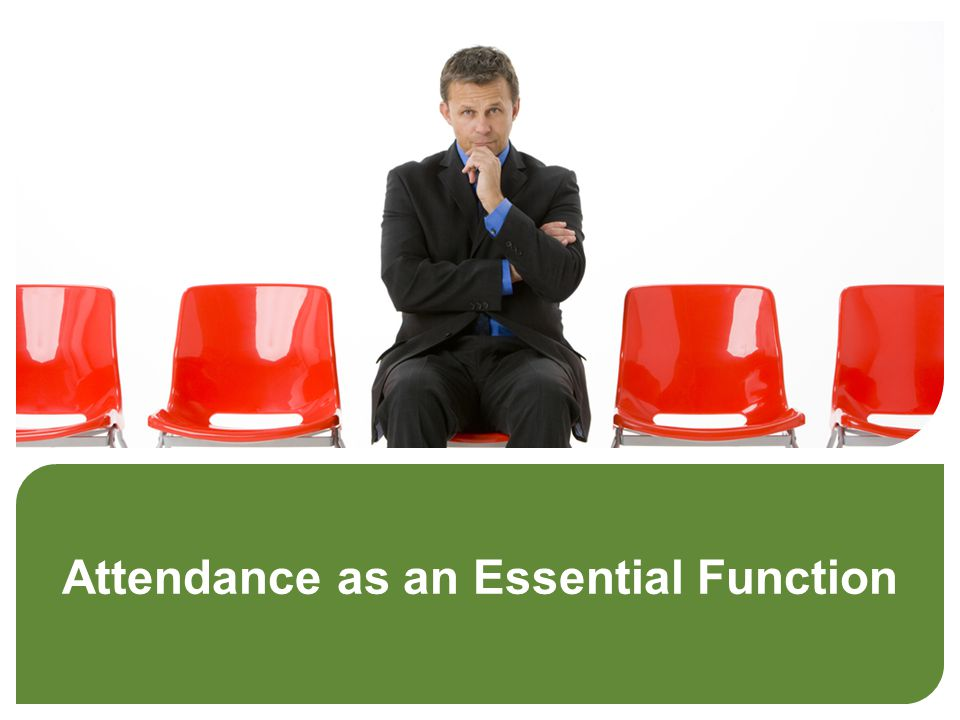 Attendance as an Essential Function