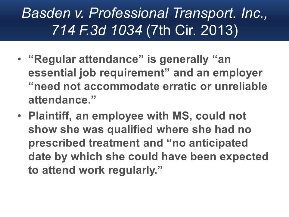 Basden v. Professional Transport. Inc., 714 F.3d 1034 (7th Cir.