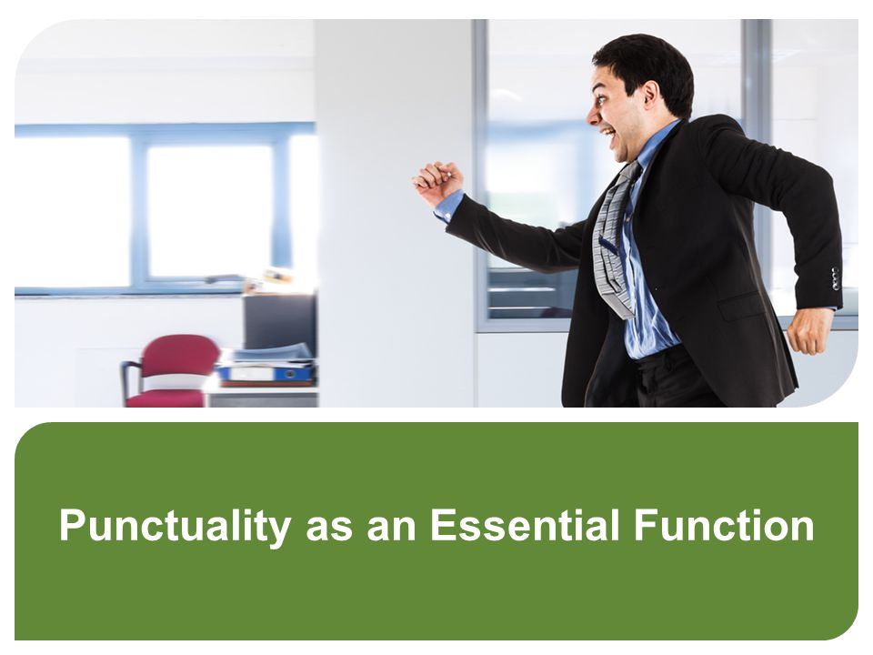 Punctuality as an Essential Function