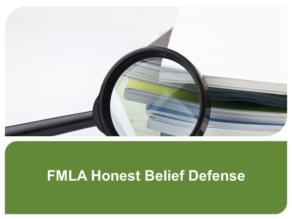 FMLA Honest Belief Defense