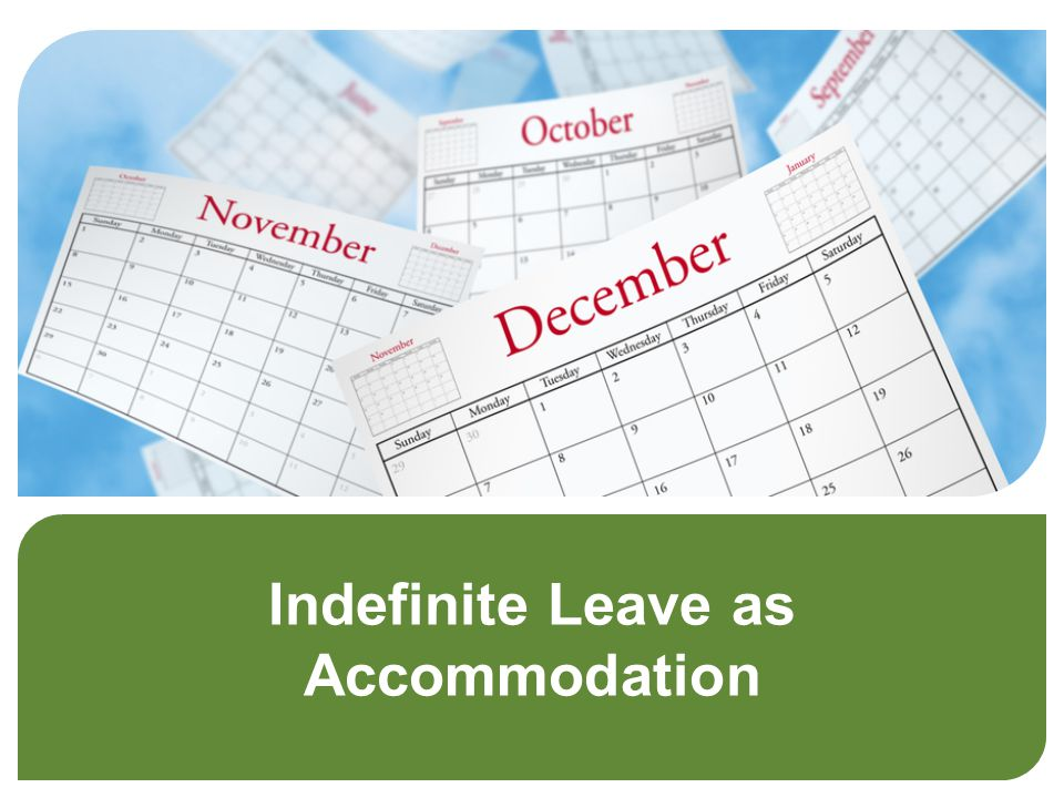 Indefinite Leave as Accommodation